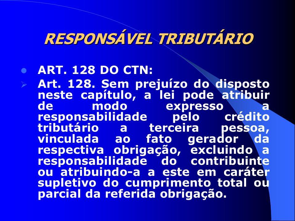 RESPONSÁVEL TRIBUTÁRIO