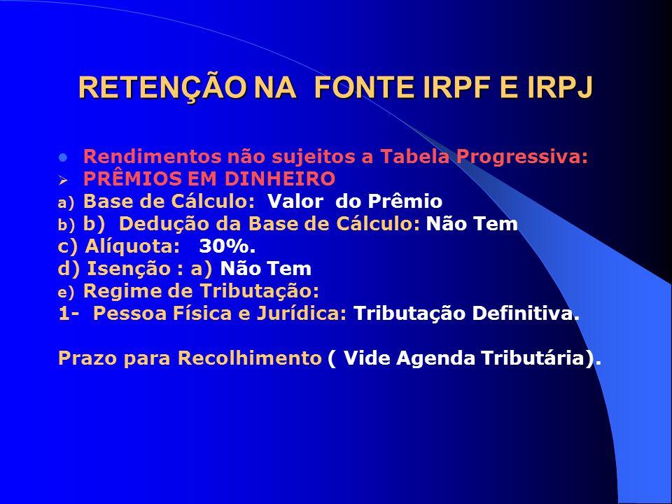 RETENÇÃO NA FONTE IRPF E IRPJ