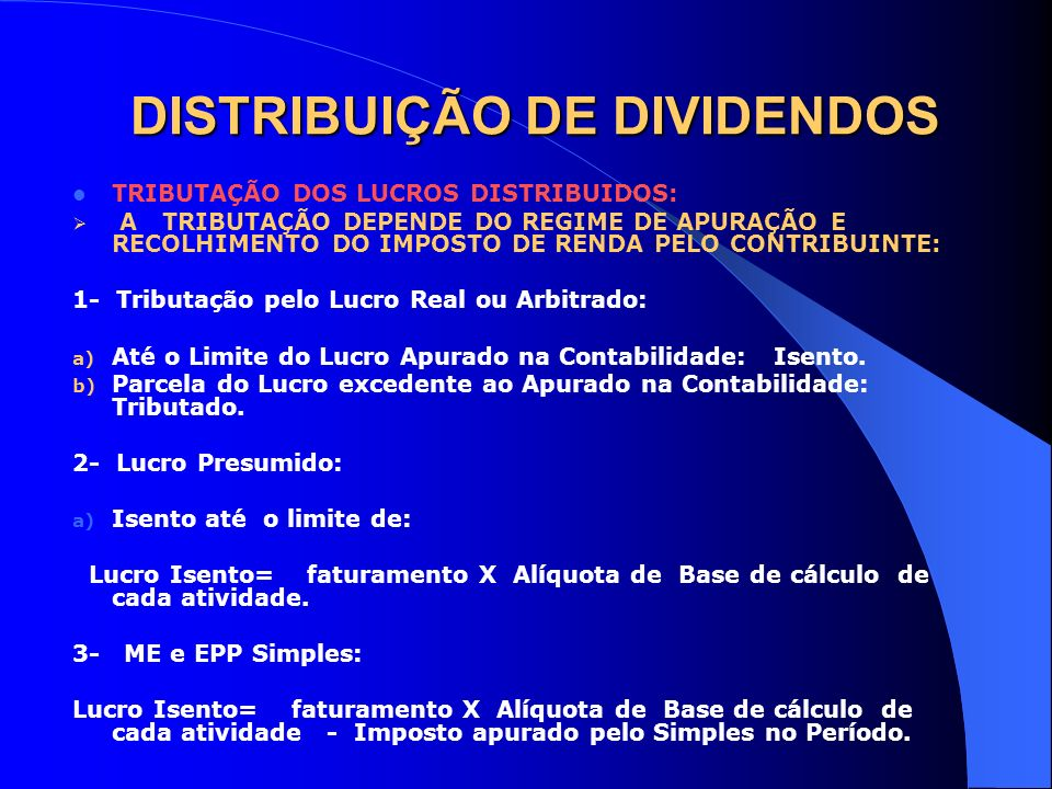 DISTRIBUIÇÃO DE DIVIDENDOS