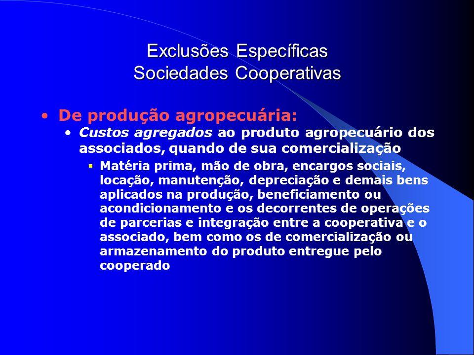 Exclusões Específicas Sociedades Cooperativas