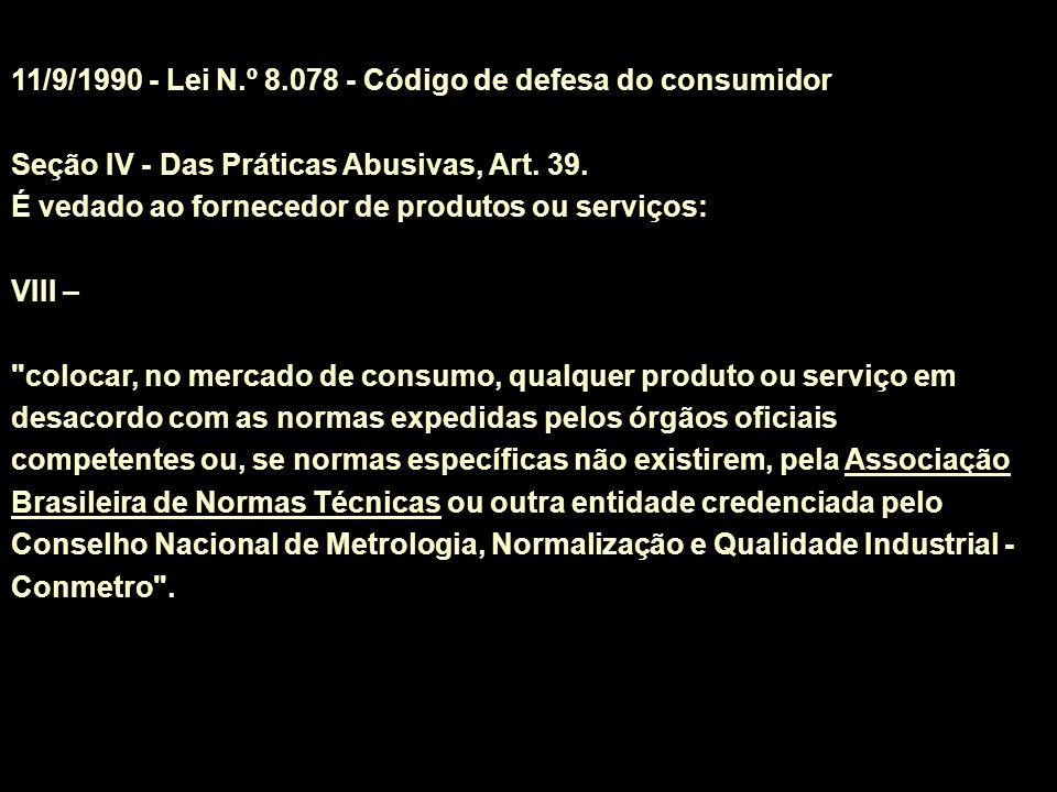 11/9/1990 - Lei N.º 8.078 - Código de defesa do consumidor