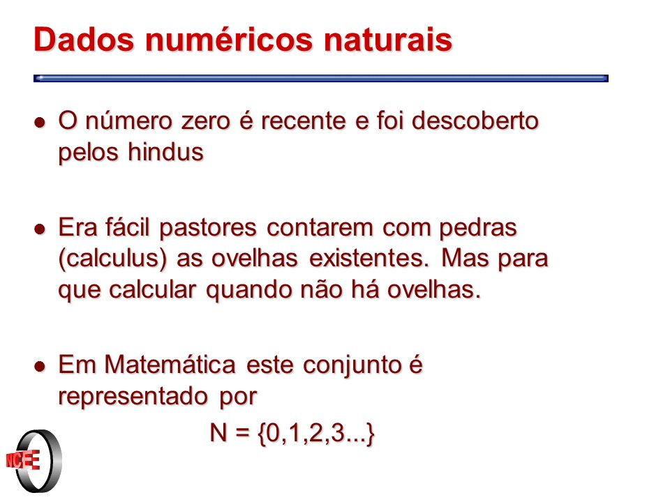 Dados numéricos naturais