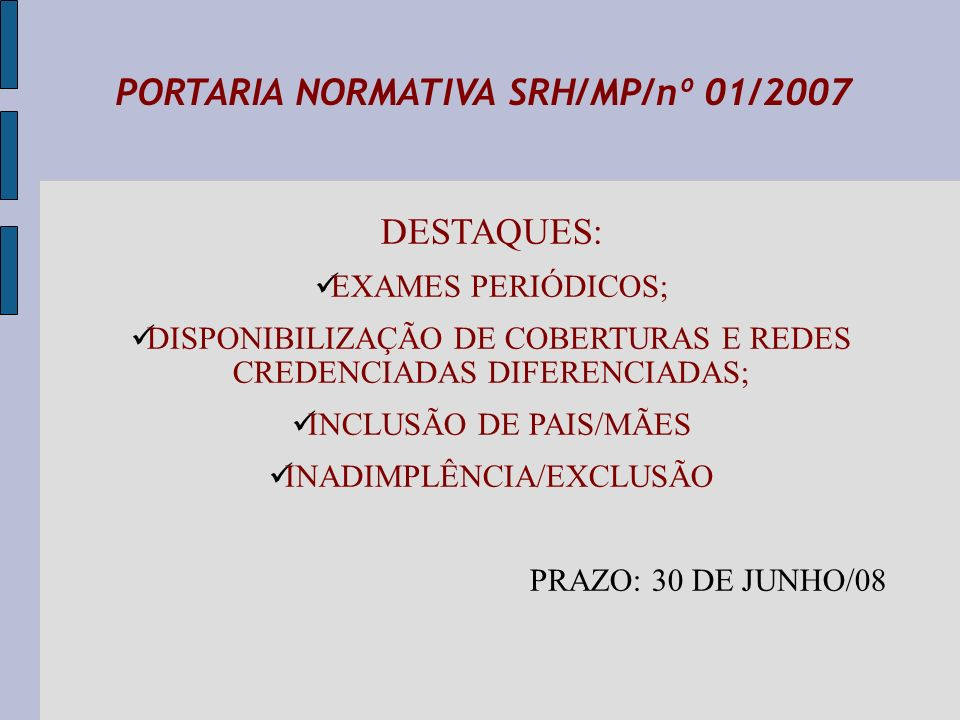 PORTARIA NORMATIVA SRH/MP/nº 01/2007