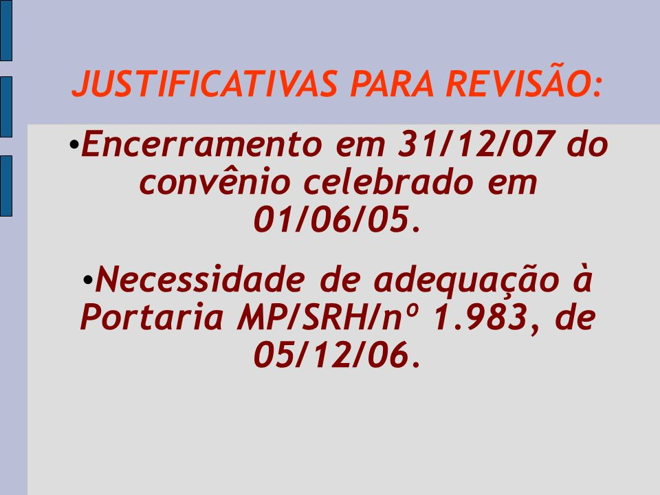 JUSTIFICATIVAS PARA REVISÃO: