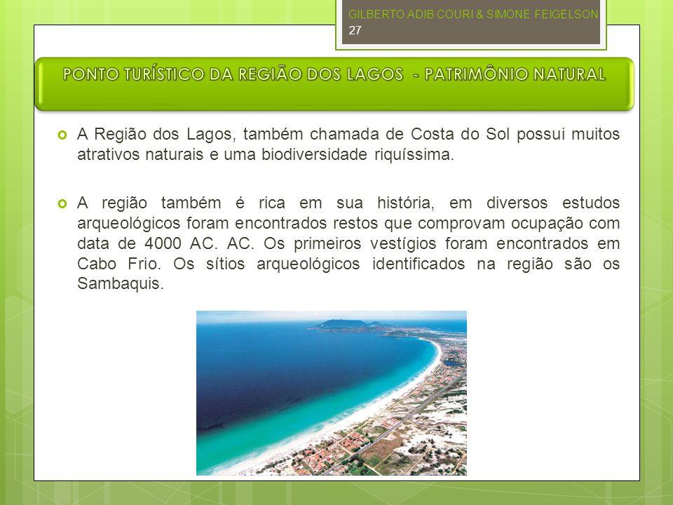 PONTO TURÍSTICO DA REGIÃO DOS LAGOS - PATRIMÔNIO NATURAL