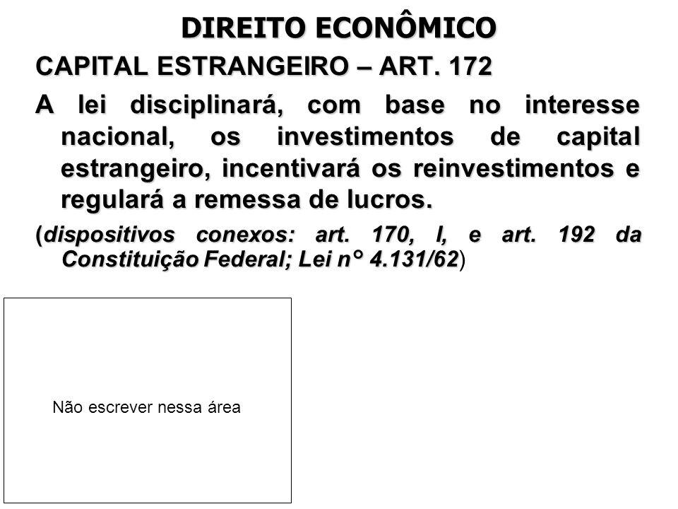 DIREITO ECONÔMICO CAPITAL ESTRANGEIRO – ART. 172