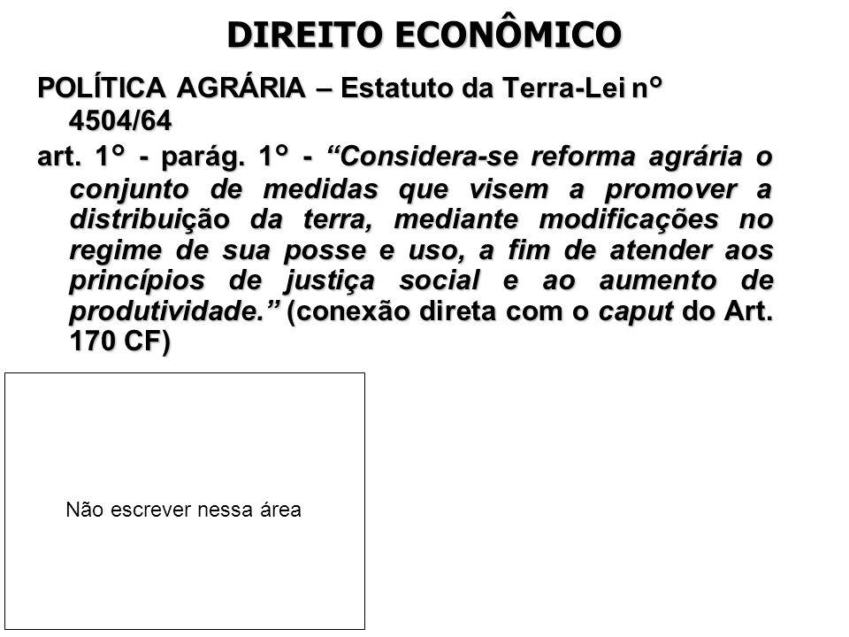 DIREITO ECONÔMICO POLÍTICA AGRÁRIA – Estatuto da Terra-Lei n° 4504/64