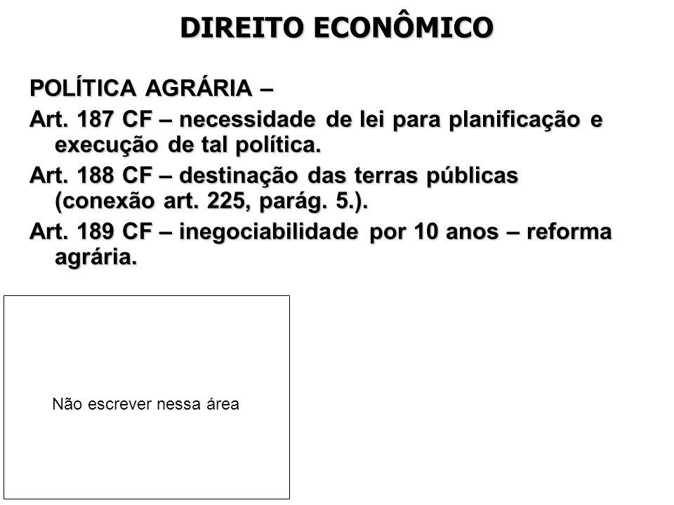 DIREITO ECONÔMICO POLÍTICA AGRÁRIA –