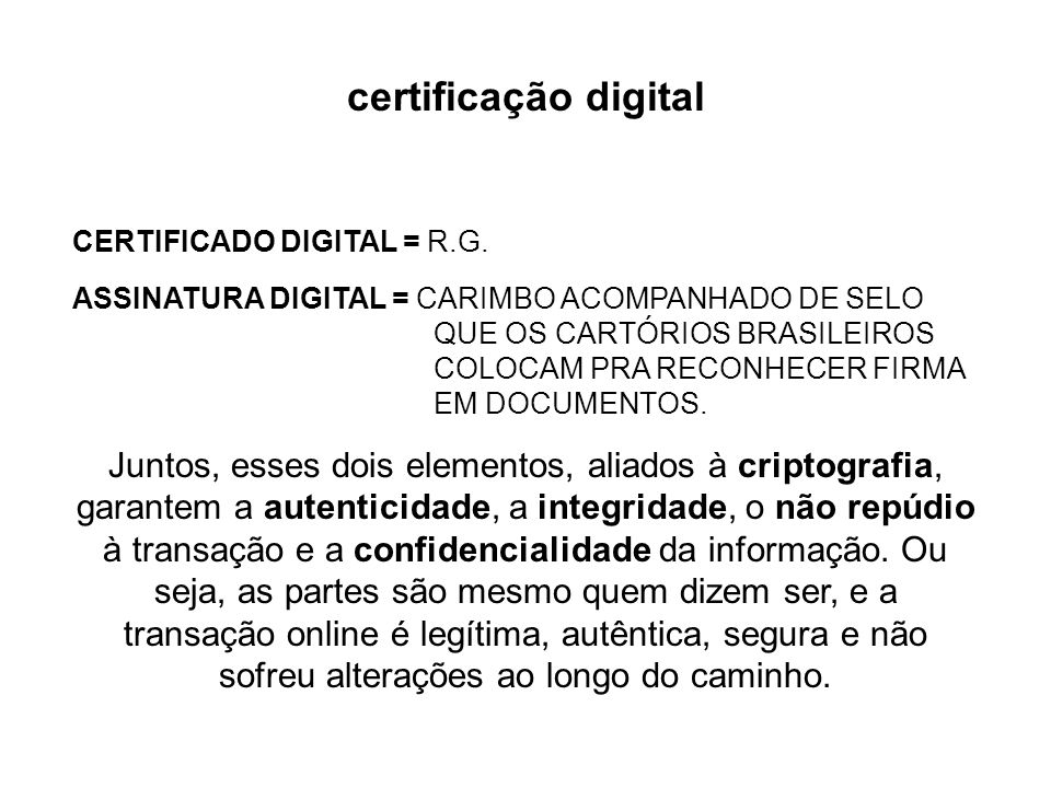 certificação digital CERTIFICADO DIGITAL = R.G.