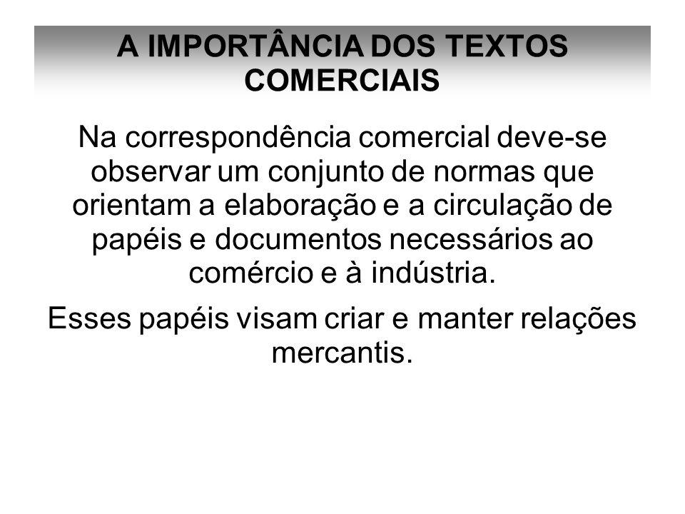 A IMPORTÂNCIA DOS TEXTOS COMERCIAIS