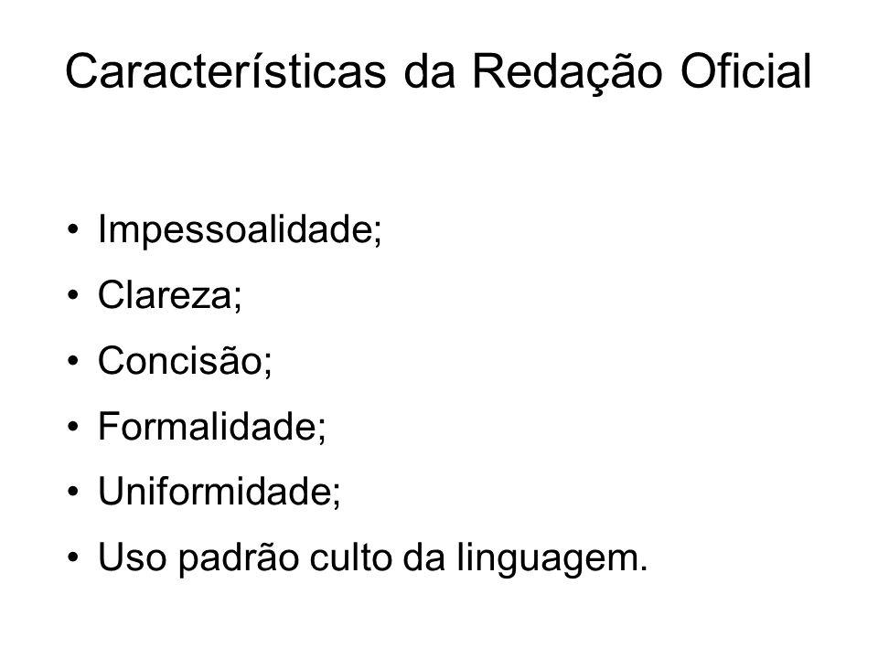 Características da Redação Oficial