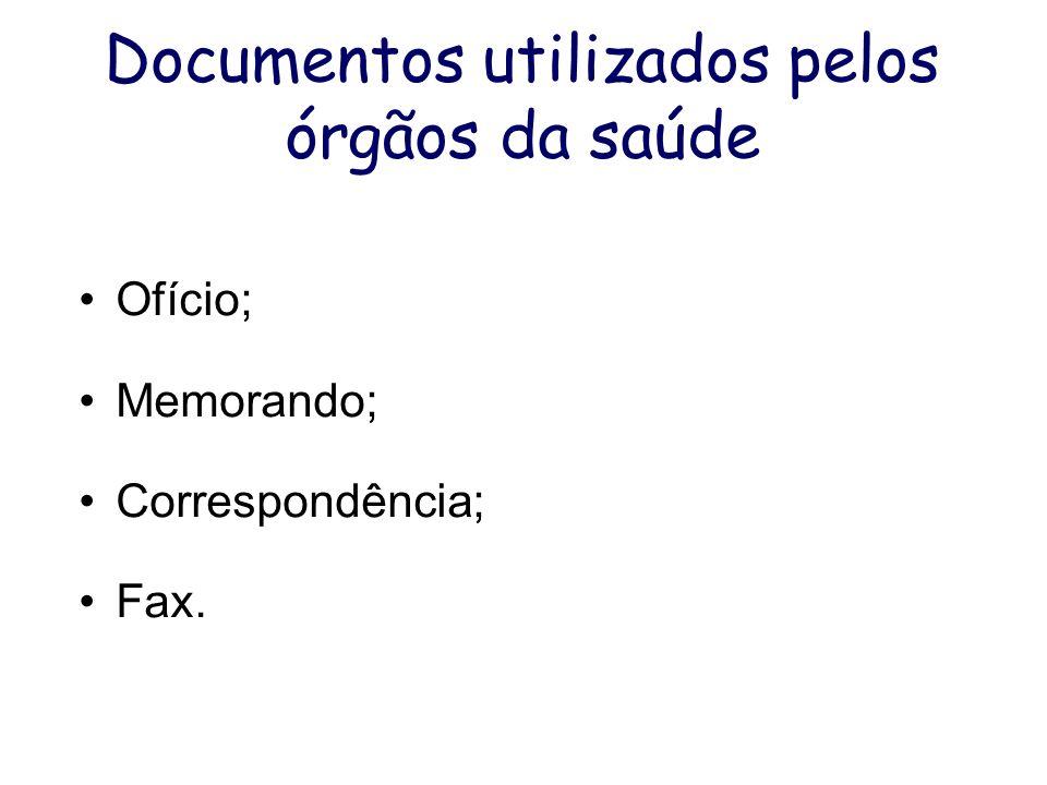 Documentos utilizados pelos órgãos da saúde