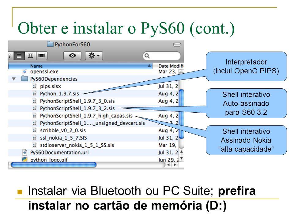 Obter e instalar o PyS60 (cont.)