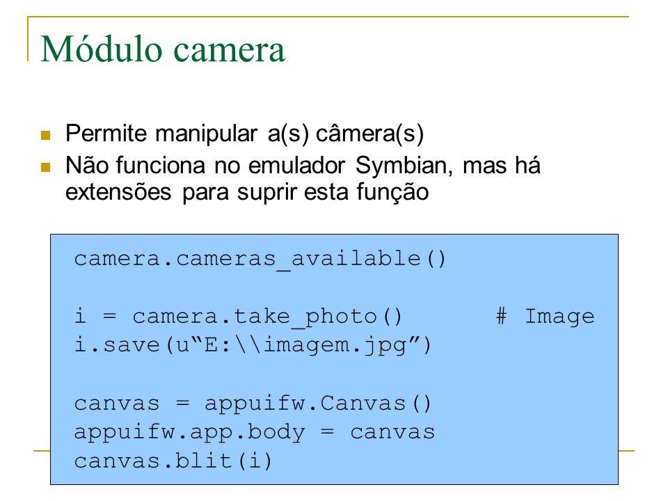 Módulo camera Permite manipular a(s) câmera(s)