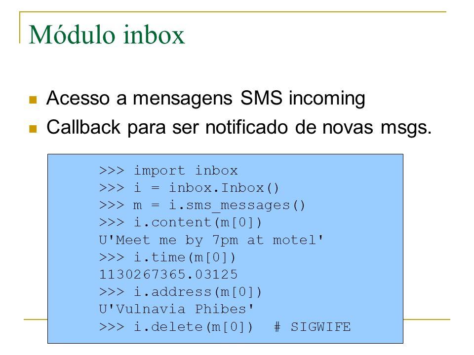 Módulo inbox Acesso a mensagens SMS incoming