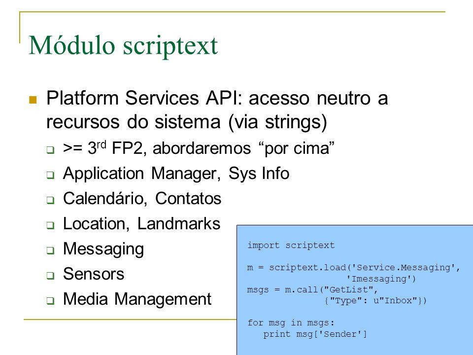 Módulo scriptext Platform Services API: acesso neutro a recursos do sistema (via strings) >= 3rd FP2, abordaremos por cima