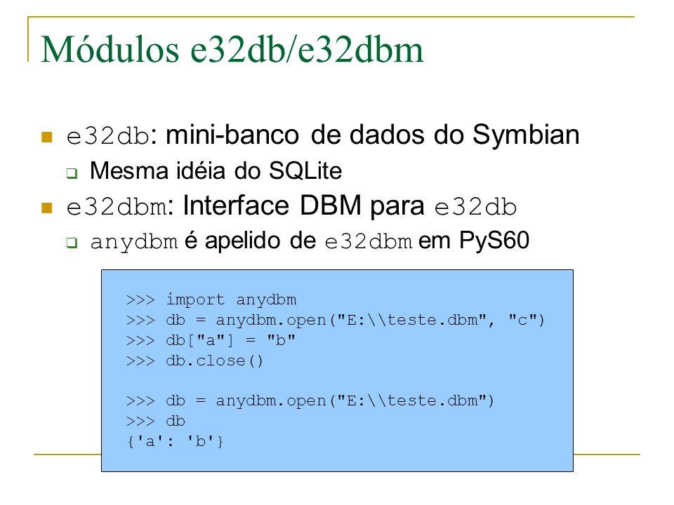 Módulos e32db/e32dbm e32db: mini-banco de dados do Symbian