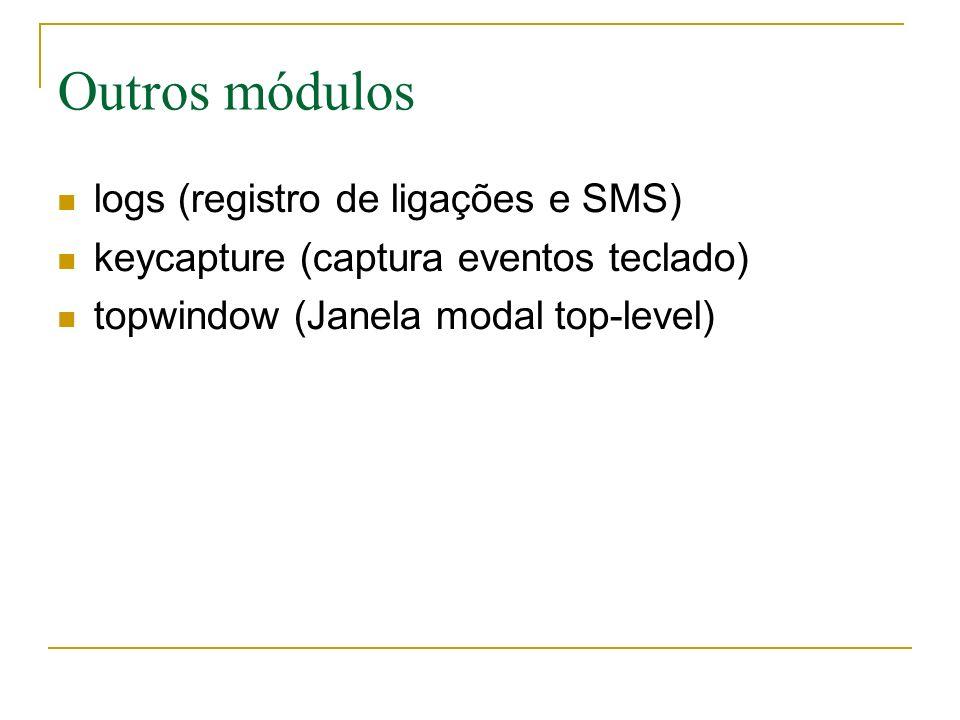Outros módulos logs (registro de ligações e SMS)