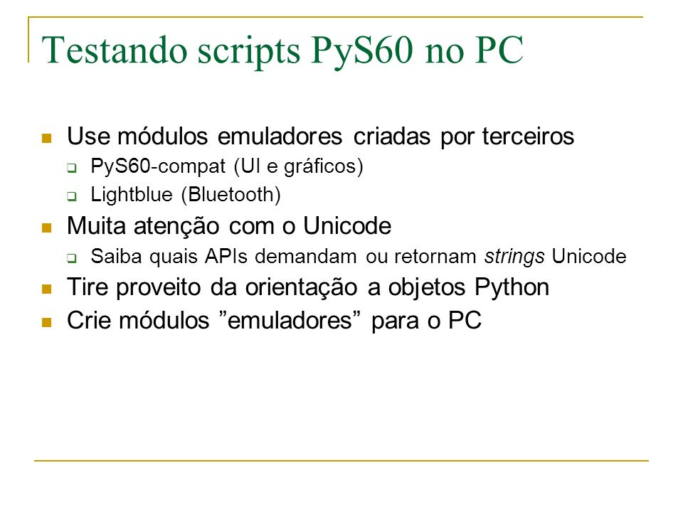 Testando scripts PyS60 no PC