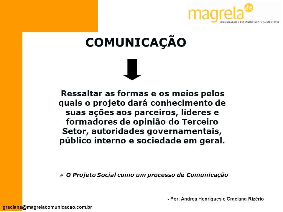 # O Projeto Social como um processo de Comunicação