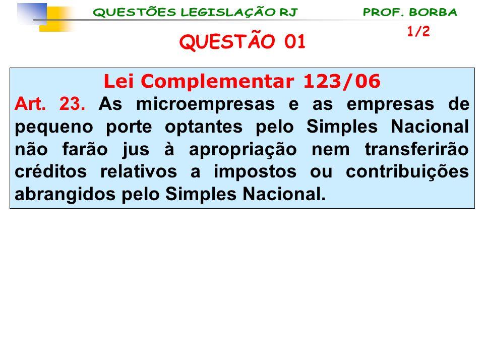 QUESTÃO 01 Lei Complementar 123/06
