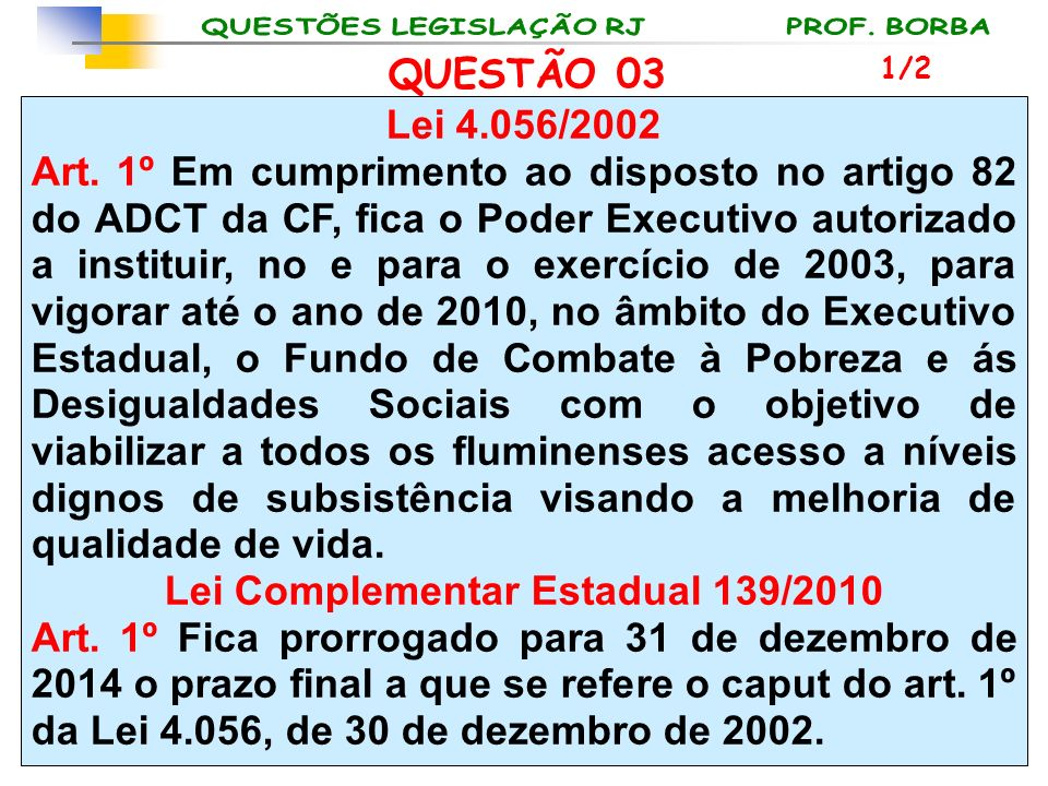 Lei Complementar Estadual 139/2010