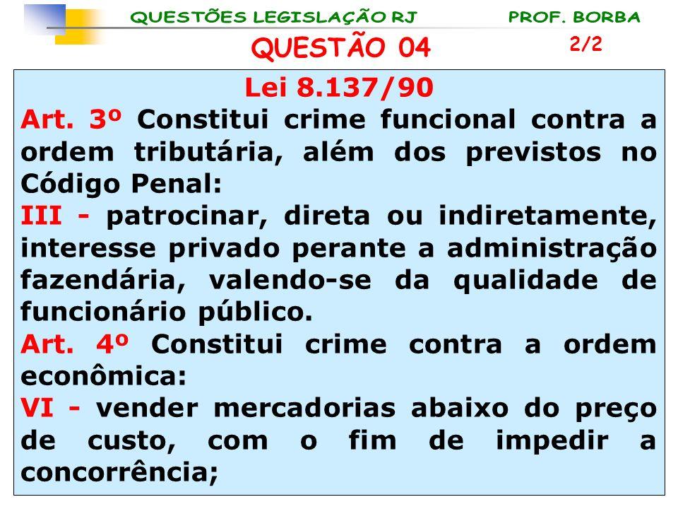 Art. 4º Constitui crime contra a ordem econômica: