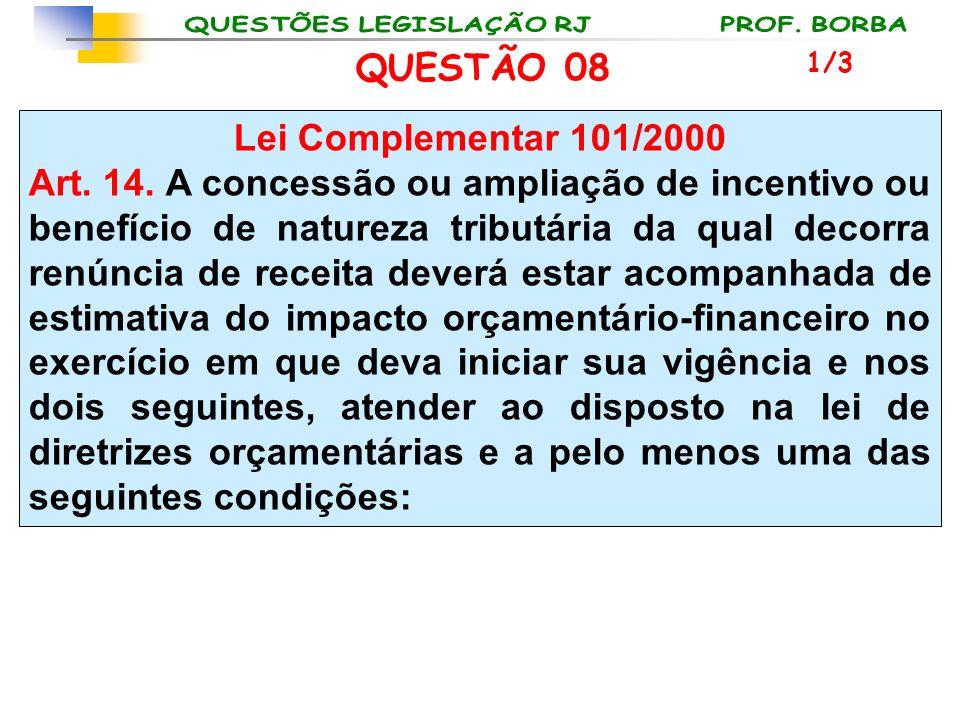 QUESTÃO 08 Lei Complementar 101/2000