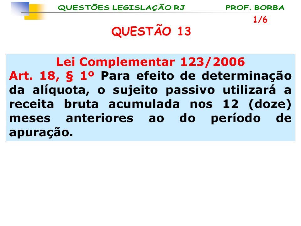 QUESTÃO 13 Lei Complementar 123/2006