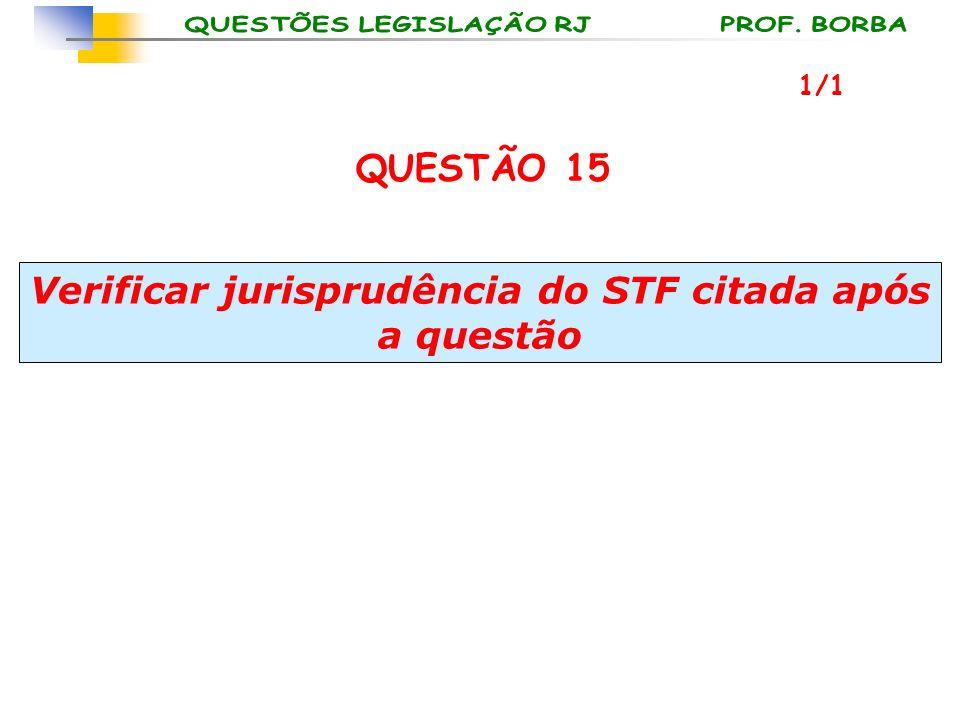 Verificar jurisprudência do STF citada após a questão