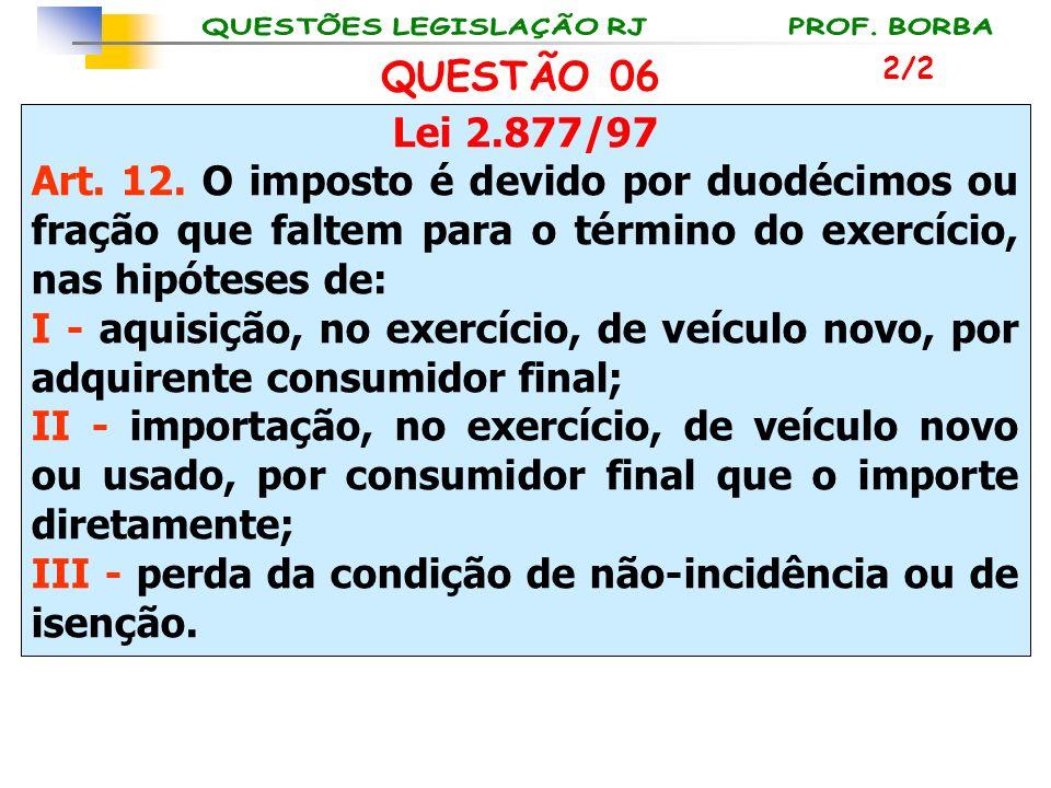 III - perda da condição de não-incidência ou de isenção.