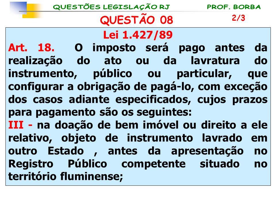 QUESTÃO 08 2/3. Lei 1.427/89.