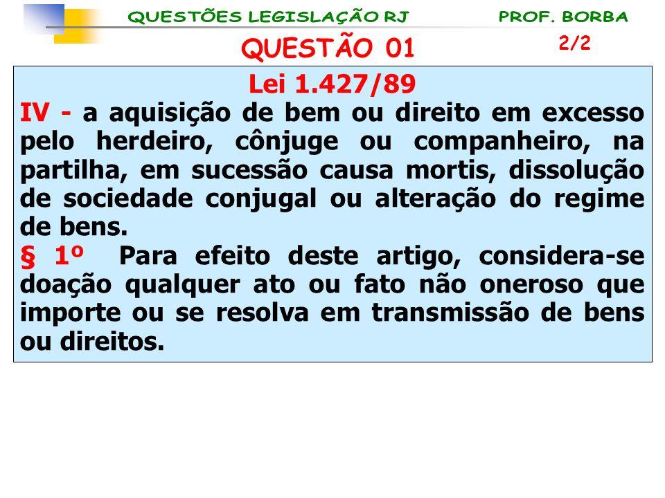 QUESTÃO 01 2/2. Lei 1.427/89.