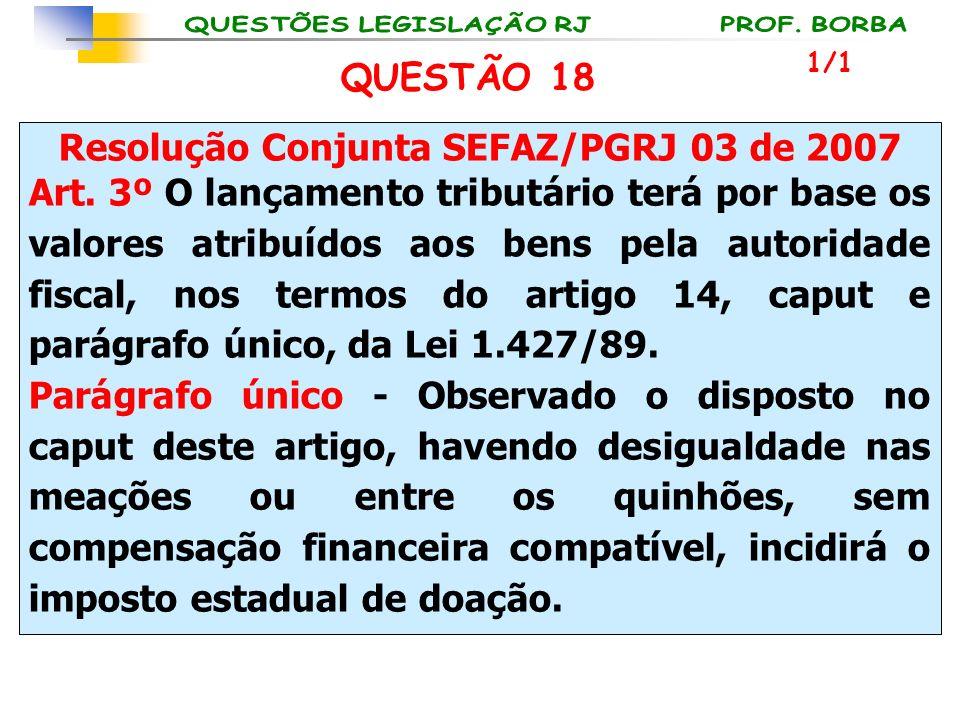 Resolução Conjunta SEFAZ/PGRJ 03 de 2007