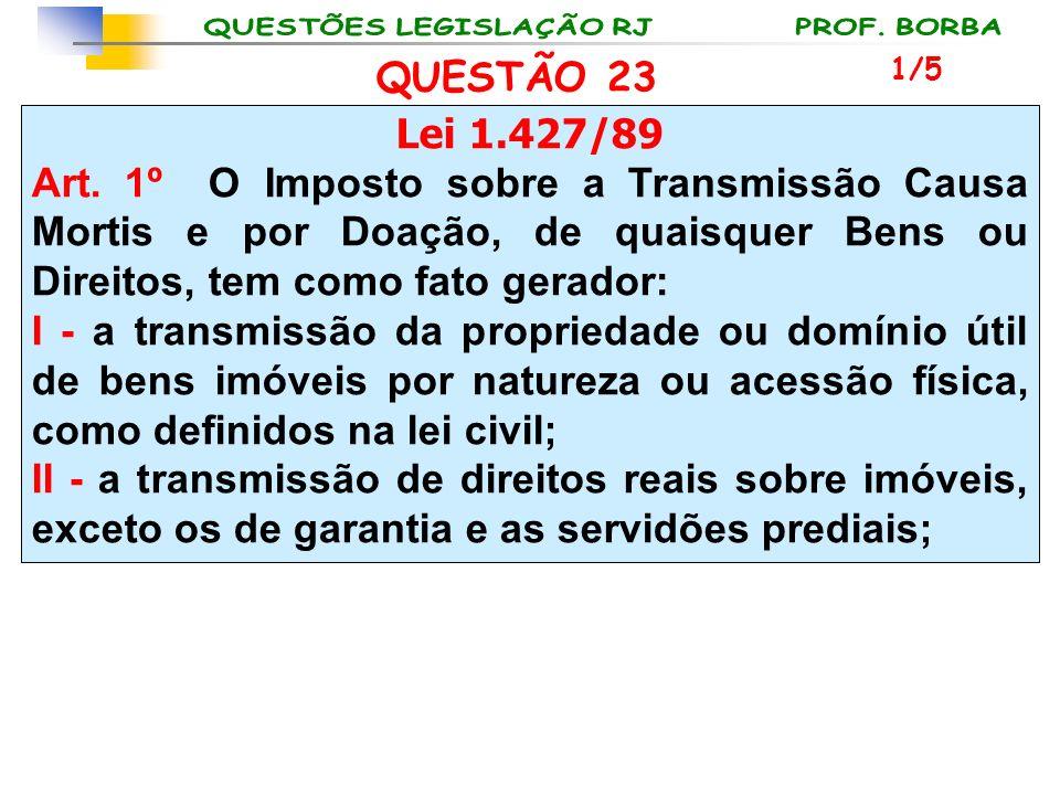 QUESTÃO 23 1/5. Lei 1.427/89.