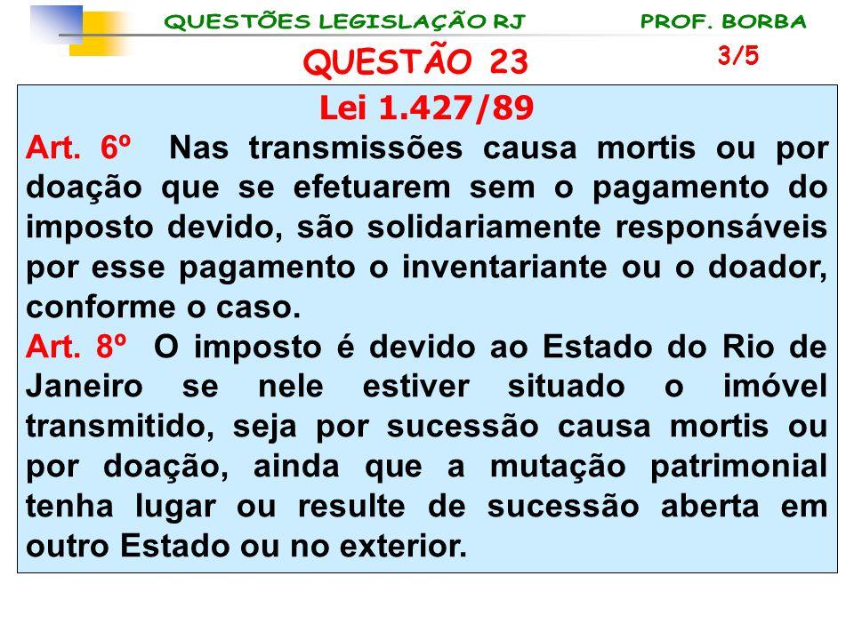 QUESTÃO 23 3/5. Lei 1.427/89.