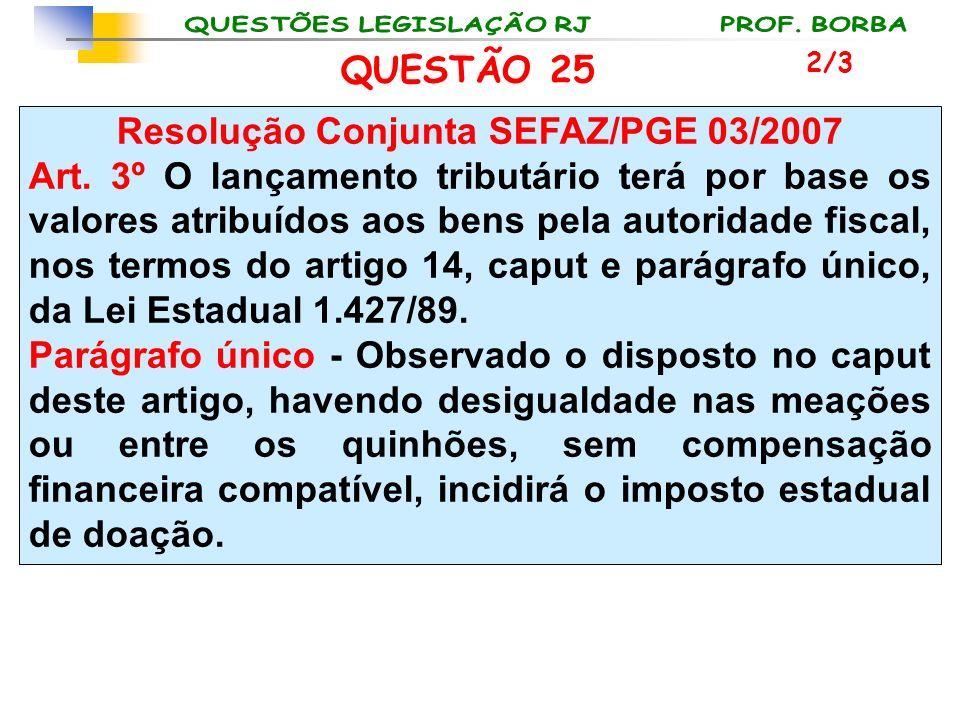 Resolução Conjunta SEFAZ/PGE 03/2007