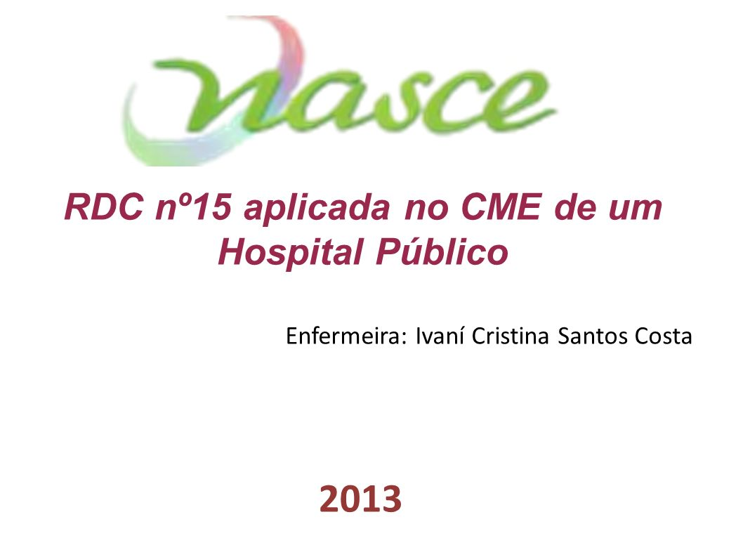 RDC nº15 aplicada no CME de um Hospital Público