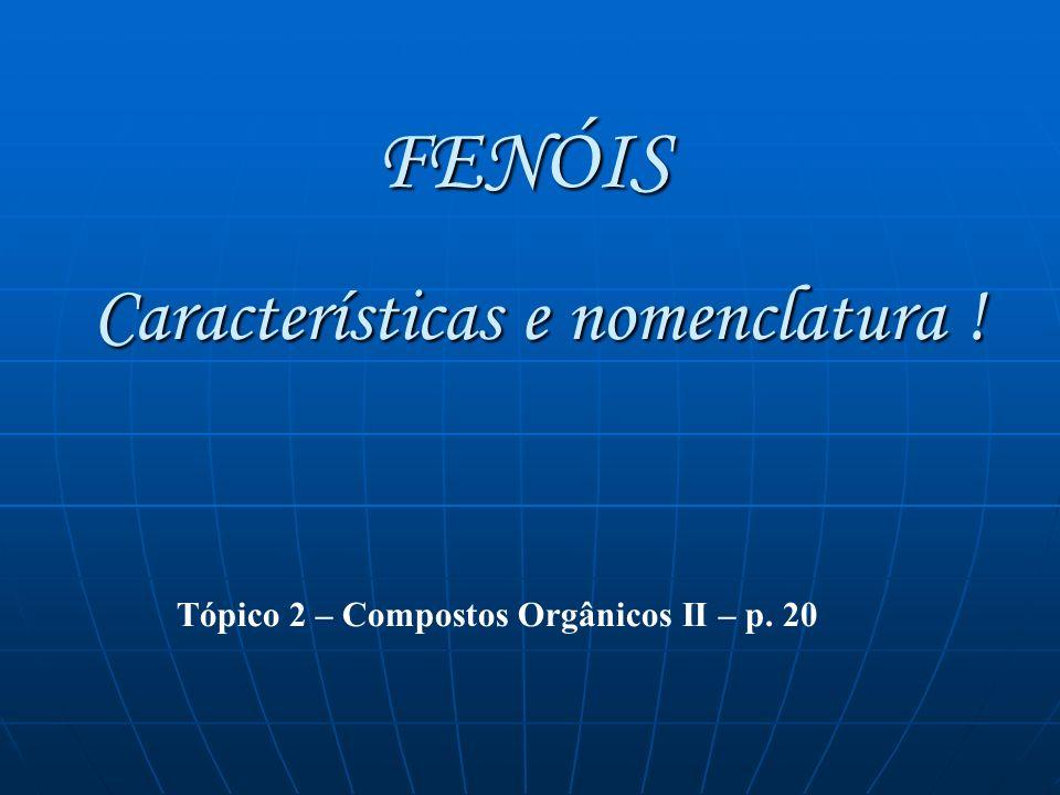 Características e nomenclatura !