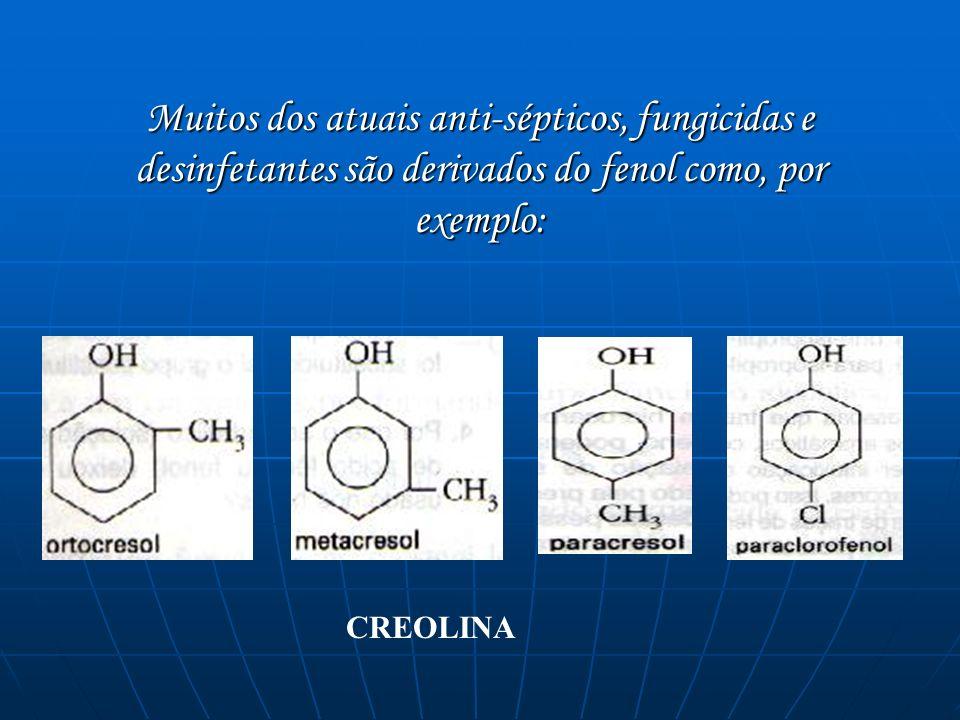 Muitos dos atuais anti-sépticos, fungicidas e desinfetantes são derivados do fenol como, por exemplo: