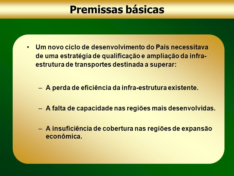 Premissas básicas