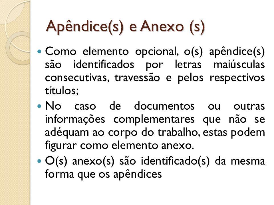 Apêndice(s) e Anexo (s)