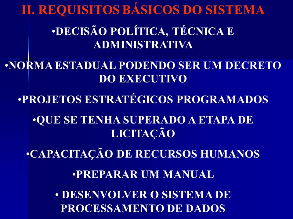 II. REQUISITOS BÁSICOS DO SISTEMA