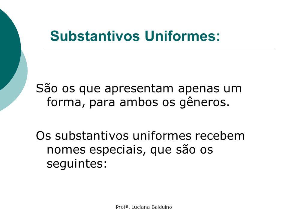 Substantivos Uniformes: