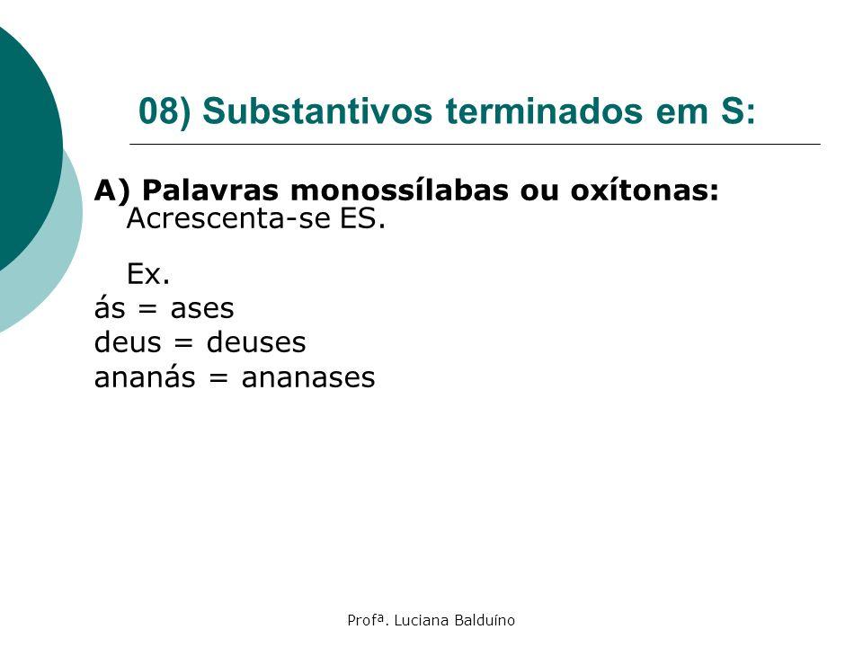 08) Substantivos terminados em S: