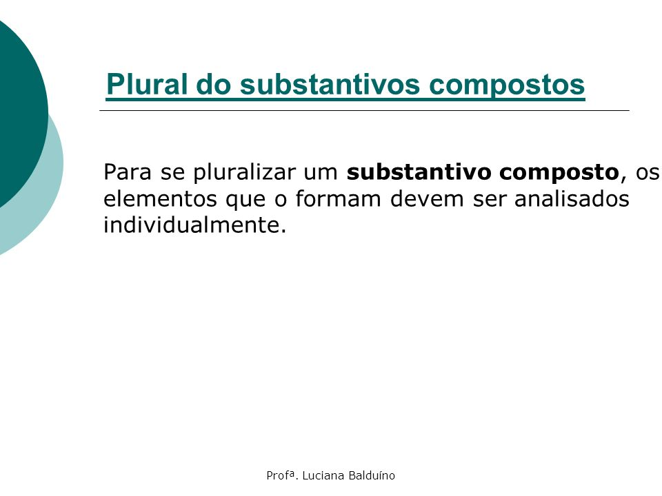 Plural do substantivos compostos