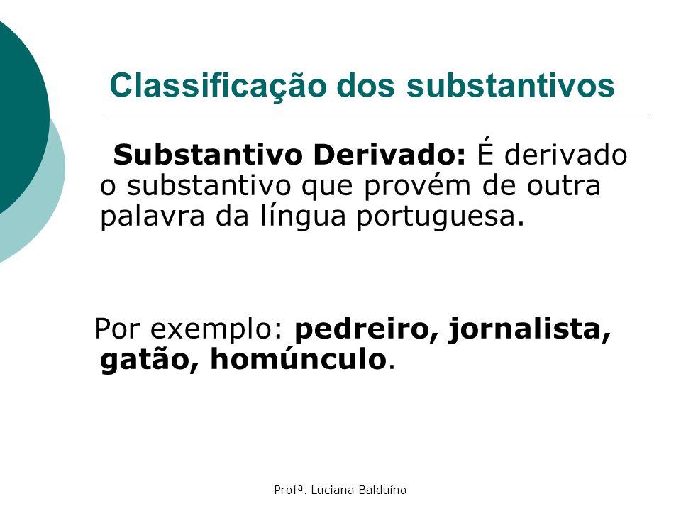Classificação dos substantivos