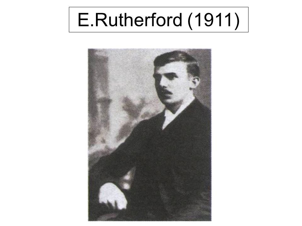 E.Rutherford (1911)