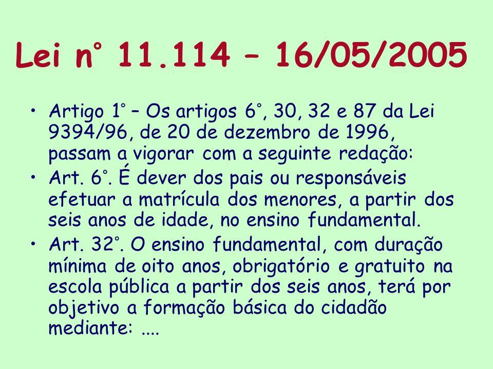 Lei n° 11.114 – 16/05/2005