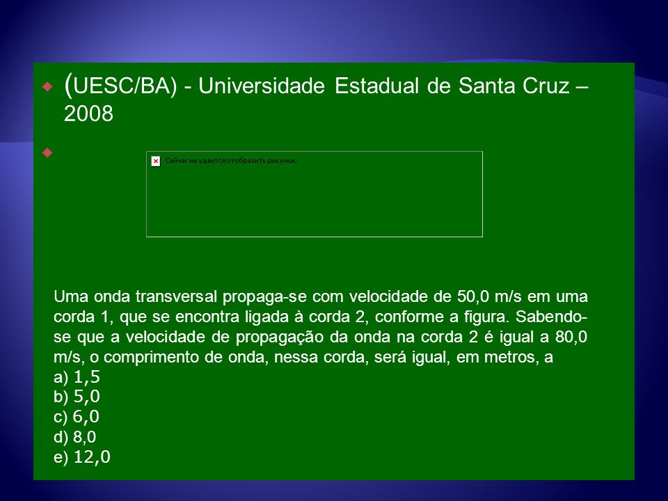 (UESC/BA) - Universidade Estadual de Santa Cruz – 2008